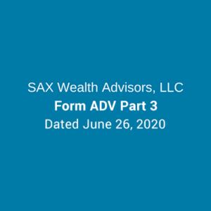 Sax WA Form ADV Part 3 - June 26th, 2020