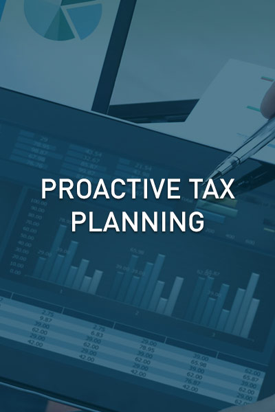 Proactive Tax Planning